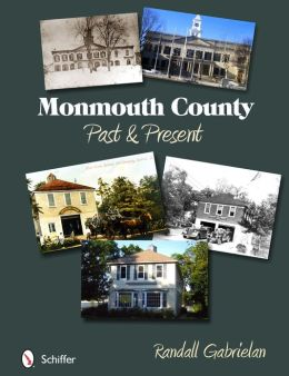 Monmouth County: Past and Present