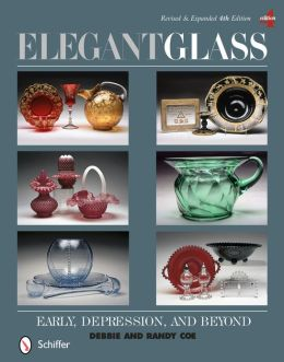 Elegant Glass: Early, Depression, & Beyond