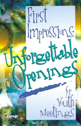 First Impressions: Unforgettable Openings for Youth Meetings