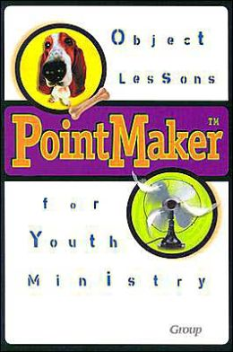 PointMaker Object Lessons for Youth Ministry