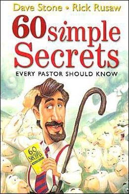 60 Simple Secrets Every Pastor Should Know