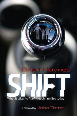 Shift: What It Takes to Finally Reach Families Today