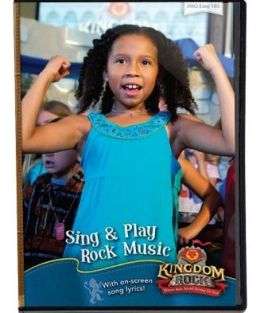 Kingdom Rock: Where Kids Stand Strong for God Sing & Play Rock Music DVD