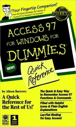 Access 97 for Windows for Dummies: Quick Reference