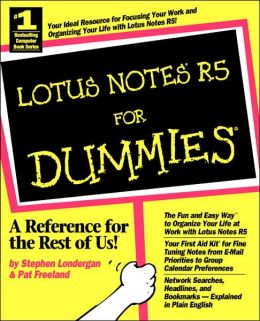 Lotus Notes R5 For Dummies