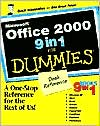 Microsoft Office 2000 9 in 1 for Dummies Desk Reference: 9 Books In 1: Windows 98, Word, Excel, Access, Outlook, PowerPoint, FrontPage, Publisher, PhotoDraw