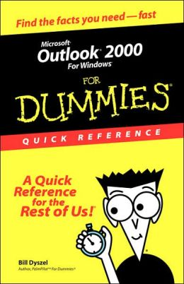 Microsoft Outlook 2000 For Windows For Dummies: Quick Reference