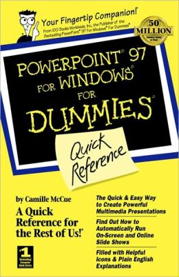 PowerPoint 97 For Windows For Dummies: Quick Reference