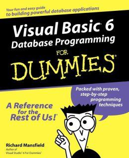 Visual Basic6 Database Programming For Dummies