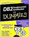 DB2 Fundamentals Certification for Dummies with CD-ROM