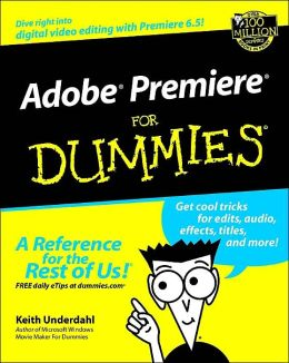 Adobe Premiere 6.5 for Dummies
