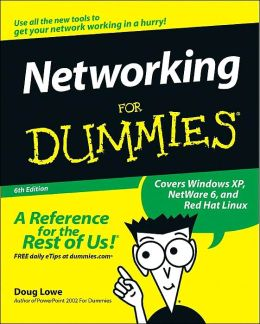 Networking for Dummies,Sixth Edition