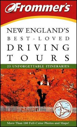 Frommer's New England's Best-Loved Driving Tours