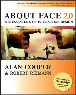 About Face 2.0: The Essentials of Interaction Design