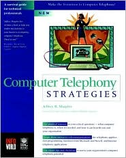 Computer Telephony Strategies