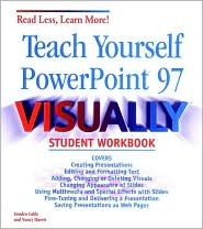 Teach Yourself Microsoft PowerPoint 97 Visually