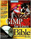 GIMP for Linux Bible