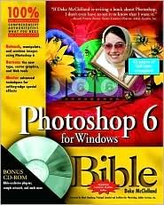 Photoshop 6 For Windows Bible (Bible Series)