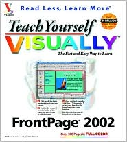 Teach Yourself Visually: FrontPage 2002