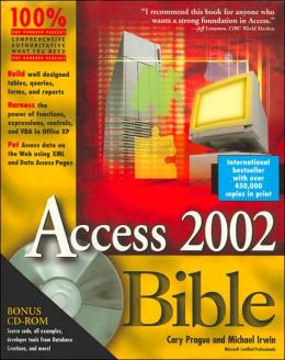 Access 2002 Bible with CD-ROM