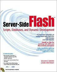 Server-Side Flash: Scripts, Databases, and Dynamic Development