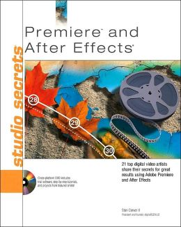 Premiere and After Effects Studio Secrets