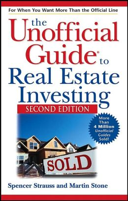 Unofficial Guide to Real Estate Investing