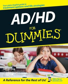 ADD and ADHD for Dummies