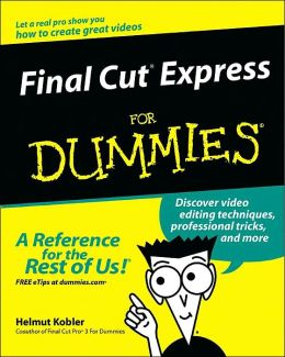 Final Cut Express for Dummies