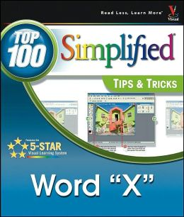 Word 2003: Top 100 Simplified Tips & Tricks