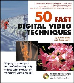 50 Fast Digital Video Techniques