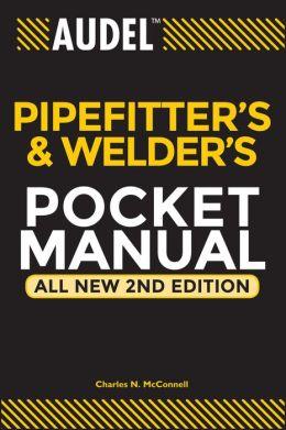 Audel Pipefitter's and Welder's pocket Mannual