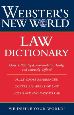 Webster's New World Law Dictionary