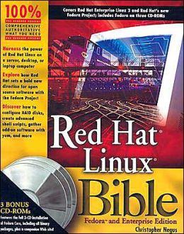 Red Hat Linux Bible, Fedora and Enterprise Edition