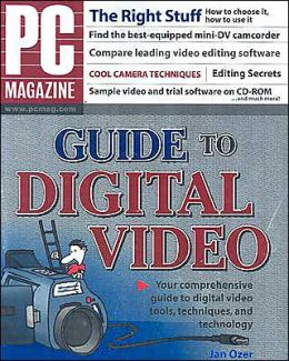 PC Magazine Guide to Digital Video