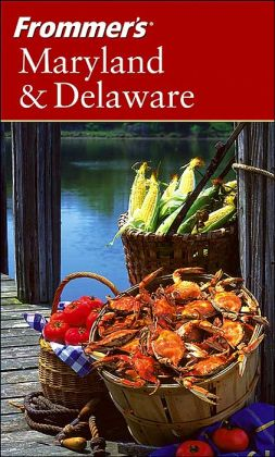 Frommer's Maryland and Delaware (Frommer's Complete Travel Guides Series)
