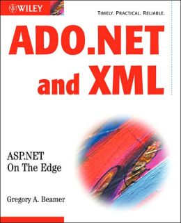 ADO.NET and XML: ASP.NET On The Edge