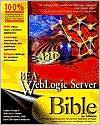 BEA Weblogic® Server Bible