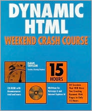 Dynamic HTML Weekend Crash Course