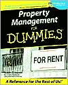 Property Management for Dummies: A Lively Guide to Turning Rental Properties into Profit Powerhouses!