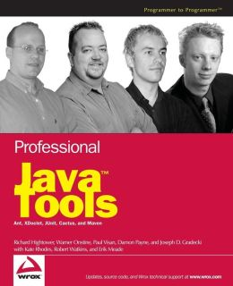 Professional Java Tools for Extreme Programming: Ant, XDoclet, JUnit, Cactus, and Maven