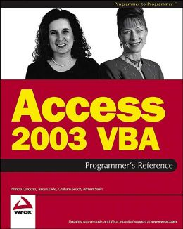 Access 2003 VBA: Programmer's Reference