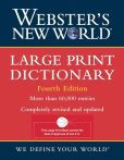Book Cover Image. Title: Webster's New World Large Print Dictionary 4th edition, Author: Michael E. Agnes