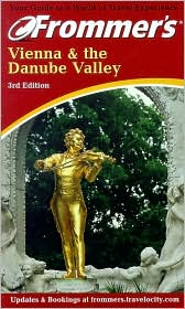 Frommer's Vienna & the Danube Valley