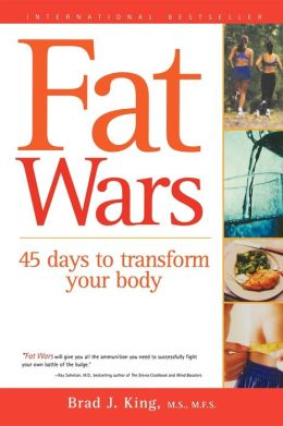 Fat Wars: 45 days to transform your body