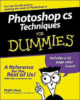 Photoshop CS Timesaving Techniques For Dummies