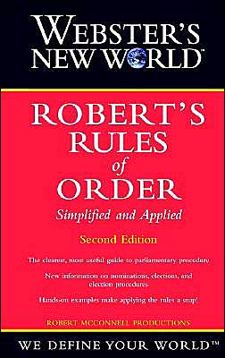 Webster's New World Robert's Rules of Order Simplified and Applied
