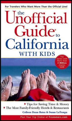 Unofficial Guide to California with Kids (Unofficial Guide Series)