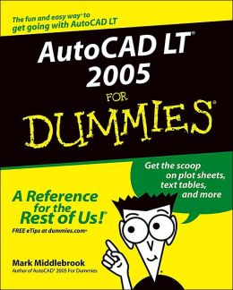 AutoCAD LT 2005 for Dummies