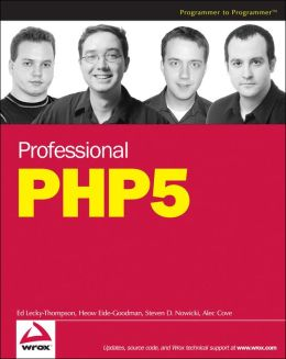 Professional PHP5 (Programmer to Programmer Series)